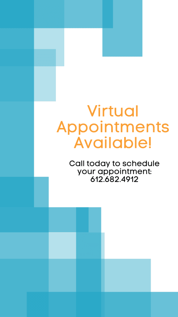Schedule your virtual telehealth psychiatric appointment by calling 612-682-4912